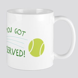 You Got Served! Mugs